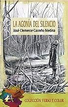 La agonía del silencio (Spanish Edition)