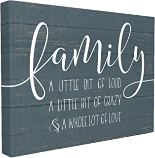 The Stupell Home Decor Collection Family Loud Crazy Love Stretched Canvas Wall Art, 16 x..