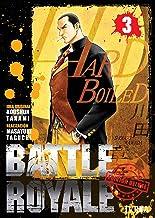 Battle Royale Edicion Deluxe 3 (Battle royale edecion Deluxe)