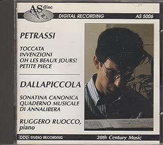 Petrassi: Toccata, Invenzioni, Oh Les Beaux Jours, Petite Piece / Dallapiccola: Sonatina Canonica, Quaderno Musicale, Di Annalibera