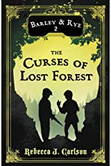 Barley and Rye, The Curses of Lost Forest Kindle Edition