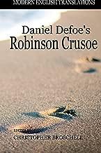 Robinson Crusoe: Modern English Translation