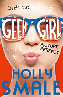 Picture Perfect (Geek Girl, Book 3) (Geek Girl Series) (English Edition)