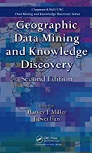 Geographic Data Mining and Knowledge Discovery (Chapman & Hall/CRC Data Mining and Knowledge Discovery Series)