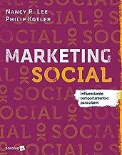 Marketing social: Influenciando comportamentos para o bem