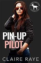 Pin-Up Pilot: A Hero Club Novel