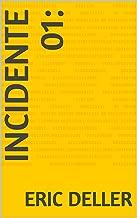 Incidente 01: (Guerra dos mundos Livro 1) (Portuguese Edition)