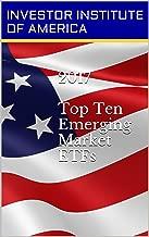 2017 TOP 10 ETFs: Emerging Market ETF For Trading/Investing, Highest Returns Expected- Expert Analyst Picks