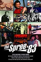 THE SPREE OF '83 - THE LIFE AND TIMES OF FREDDY POWERS: The Life and Times of Freddy Powers, w Exclusive Commentary From Willie Nelson and Merle Haggard Kindle Edition