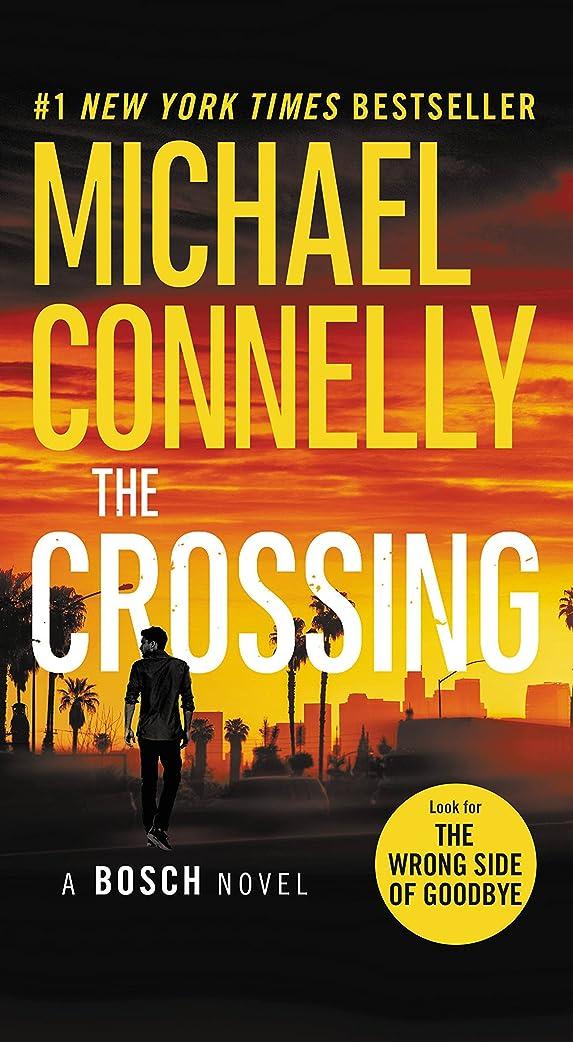 謎めいたバンケットメタリックThe Crossing (A Harry Bosch Novel Book 18) (English Edition)