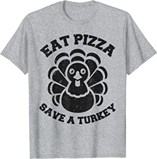 eat pizza turkey shirt