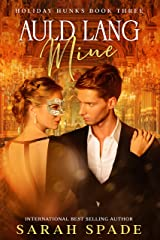 Auld Lang Mine (Holiday Hunks Book 3) (English Edition) Format Kindle