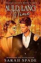 Auld Lang Mine (Holiday Hunks Book 3) (English Edition)