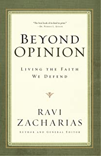 Beyond Opinion: Living the Faith We Defend