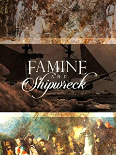 Famine and Shipwreck: The Coffin Ship Hannah