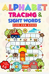 Alphabet Tracing and Sight Words plus fun stuff: Letter Tracing Practice for Pre K and kindergarteners Workbook age 3, 4, and 5 Kindle Edition