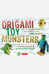 Origami Toy Monsters Kit Ebook: Easy-To-Assemble Paper Toys That Shudder, Shake, Lurch and Amaze!: Includes Origami Book with 11 Fun Projects Kindle Edition