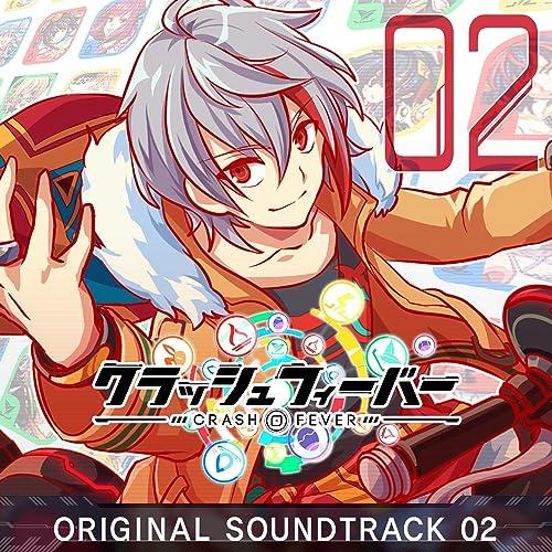 クラッシュフィーバー ORIGINAL SOUNDTRACK 2