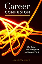 Career Confusion: 21st Century Career Management in a Disrupted World