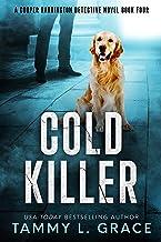 Cold Killer (Cooper Harrington Detective Novels Book 4)