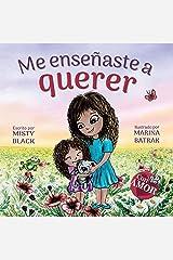 Me enseñaste a querer: You Taught Me Love (Spanish Edition) (Colección Con AMOR) Kindle Edition