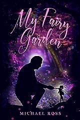 My Fairy Garden Kindle Edition