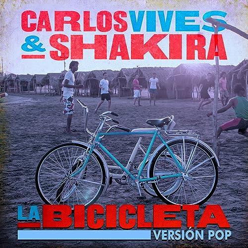 La Bicicleta (Versión Pop) de Carlos Vives & Shakira en Amazon ...