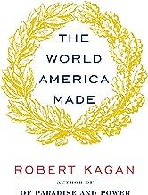 Best robert kagan the world america made Reviews