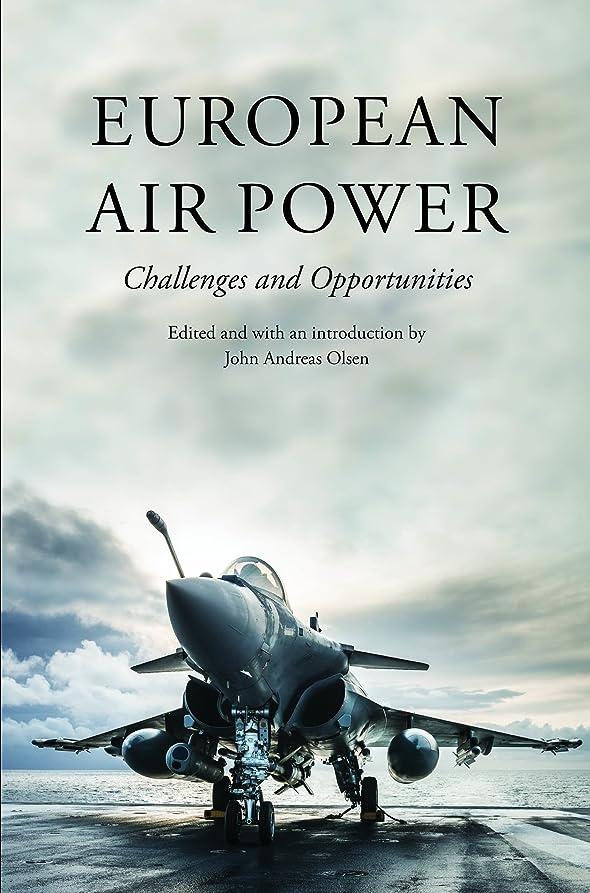 修復ナサニエル区シンプルさEuropean Air Power (English Edition)