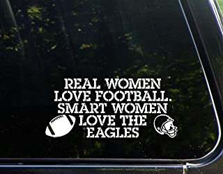 Real Women Love Football Smart Women Love The Eagles - 8-1/4