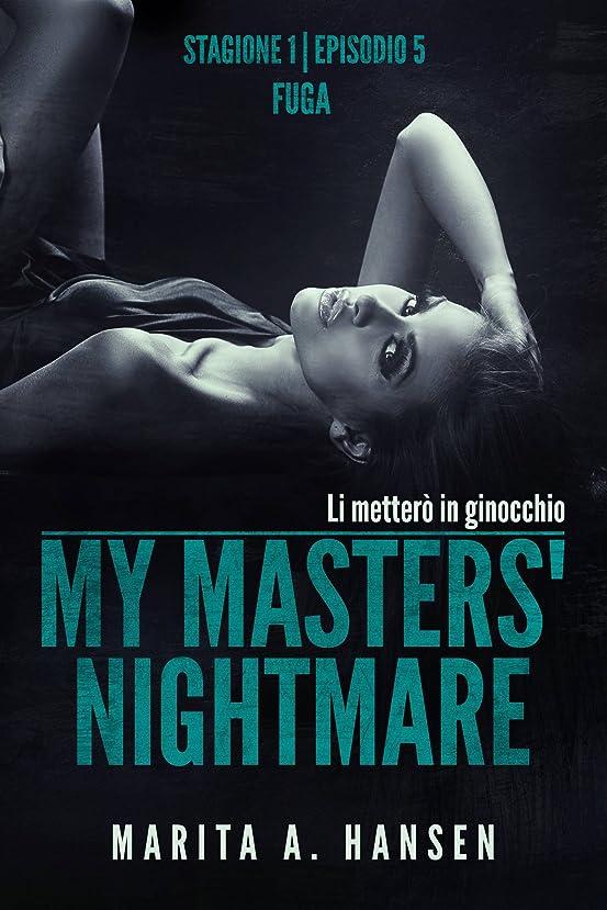 外国人土地目に見えるMy Masters' Nightmare Stagione 1, Episodio 5