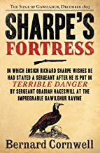 Sharpe's Fortress: Richard Sharpe and the Siege of Gawilghur, December 1803