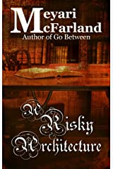 A Risky Architecture (Hidden Library Book 3) Kindle Edition