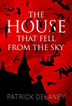 The House that fell from the Sky