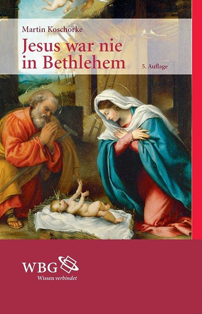 コミット高原本部Jesus war nie in Bethlehem (German Edition)
