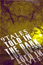 9Tales Told in the Dark 33 (9Tales Dark)