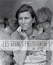Livres Les grands photographes du XXe siècle PDF