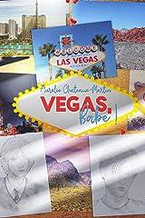 Vegas, babe! Format Kindle
