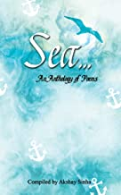 Sea - An Anthology of Poems