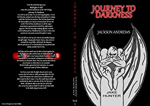Journey To Darkness: MIH II (Midnight In Hell Trilogy)