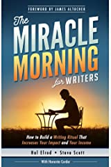 The Miracle Morning for Writers: How to Build a Writing Ritual That Increases Your Impact and Your Income (English Edition) eBook Kindle