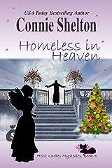 Homeless in Heaven (Heist Ladies Caper Mysteries Book 4) Kindle Edition