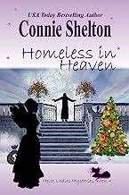 Homeless in Heaven (Heist Ladies Caper Mysteries Book 4)