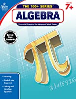 Carson Dellosa | The 100+ Series Algebra Workbook | Grades 7–9, Printable