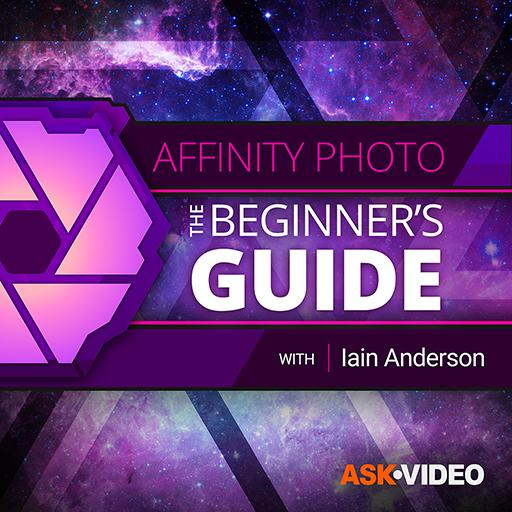 Affinity Photo 101 : the Beginner's Guide