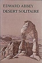 Desert Solitaire Publisher: University of Arizona Press