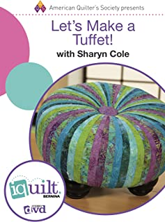Let's Make a Tuffet!: Complete Iquilt Class