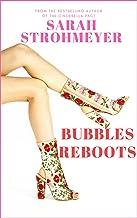 BUBBLES REBOOTS (BUBBLES YABLONSKY Book 7)