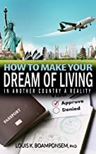 How to make your dream of living in another country a reality