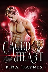 Caged Heart: A BBW Beta Hero Shapeshifter Romance (Leopards Unleashed Series Book 3) Kindle Edition